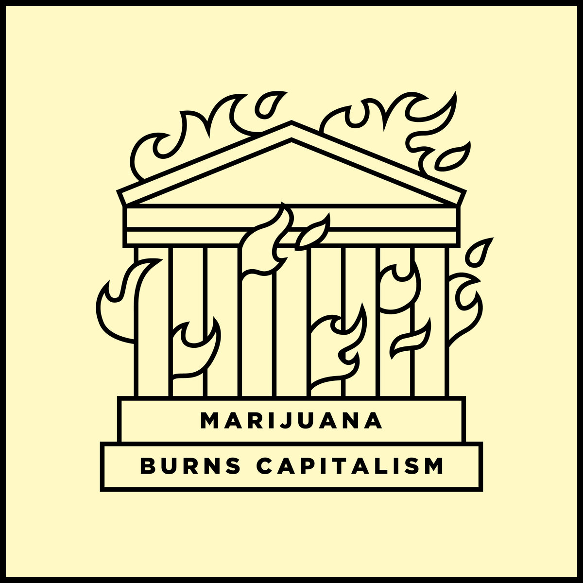 Marijuana Burns Capitalism SP
